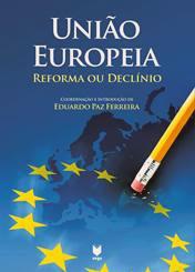 """Apresentação do livro """"União Europeia: reforma ou declínio"""""""